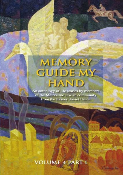 """Memory Guide My Hand"": Volume 4"