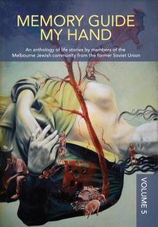 """Memory Guide My Hand"": Volume 5"