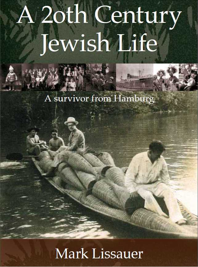 Lissauer, Mark: A 20th Century Jewish Life
