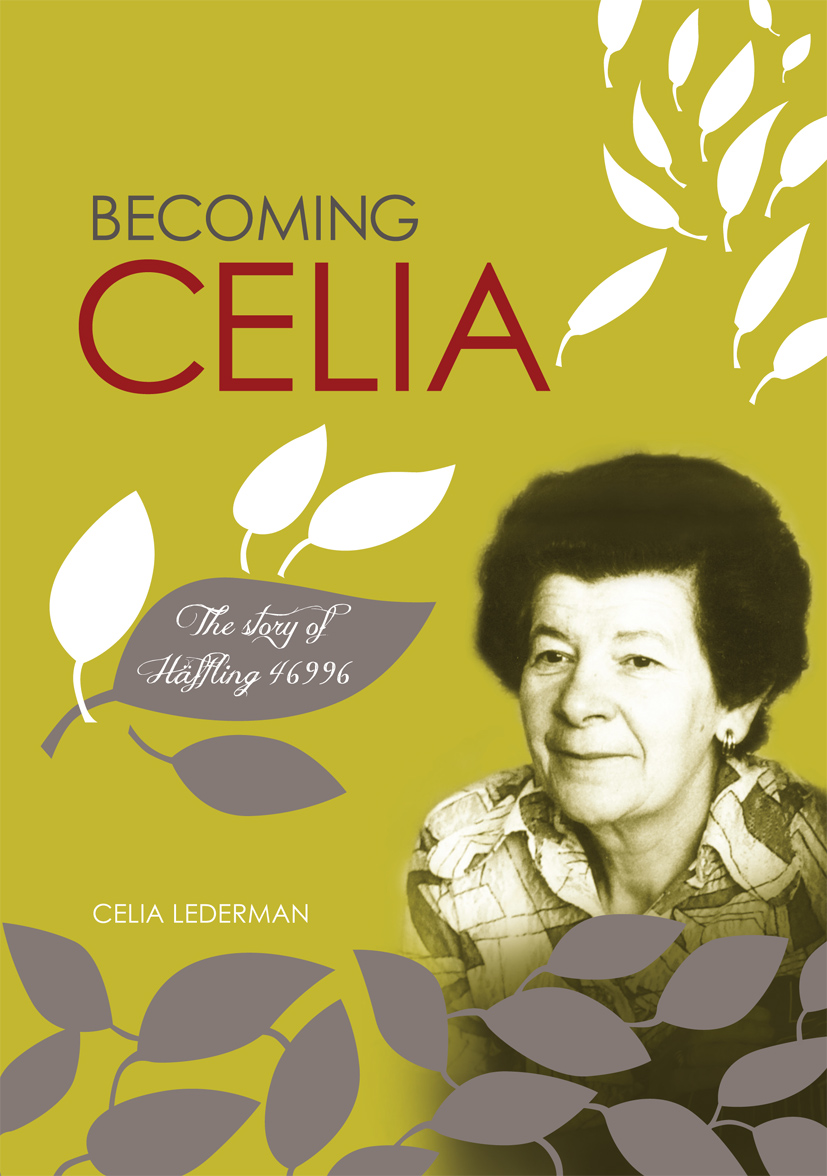 Lederman, Celia: Becoming Celia