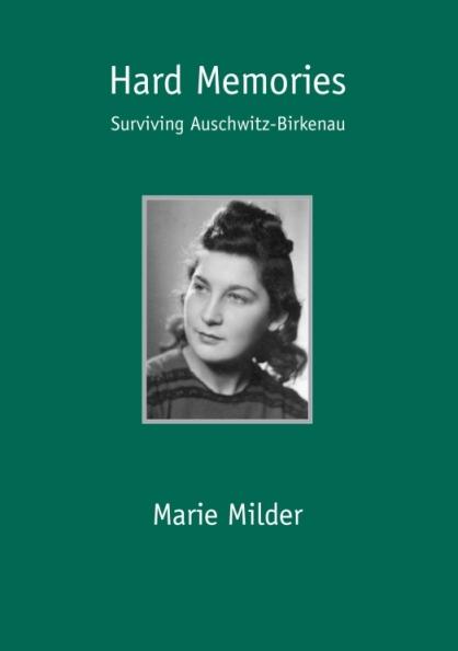 Milder, Marie: Hard Memories