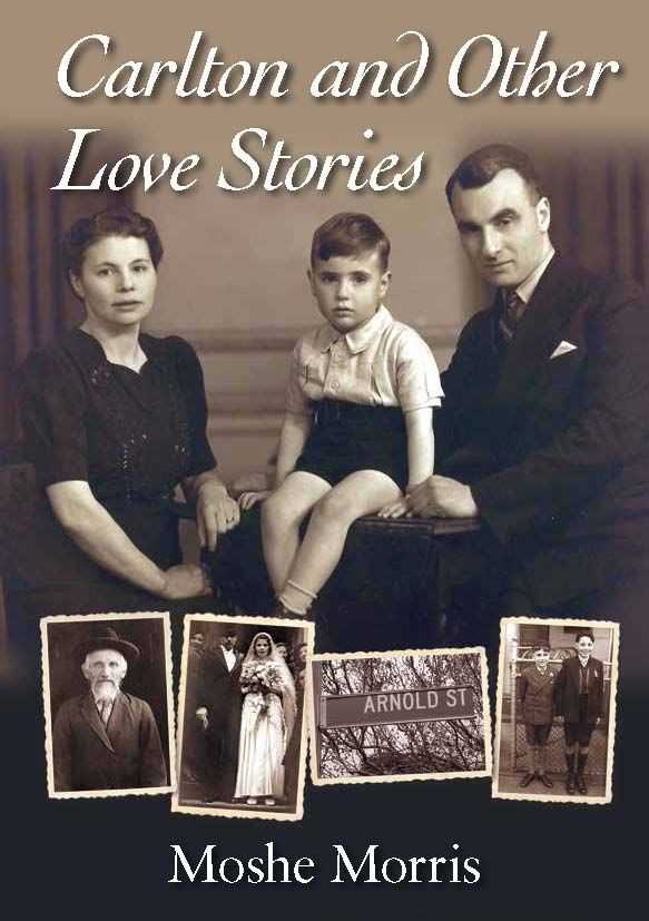 Morris, Moshe: Carlton and Other Love Stories
