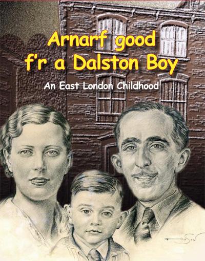 Barnett, Mel: Arnarf good f'r a Dalston Boy