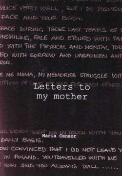 Censor, Maria: Letters to my mother
