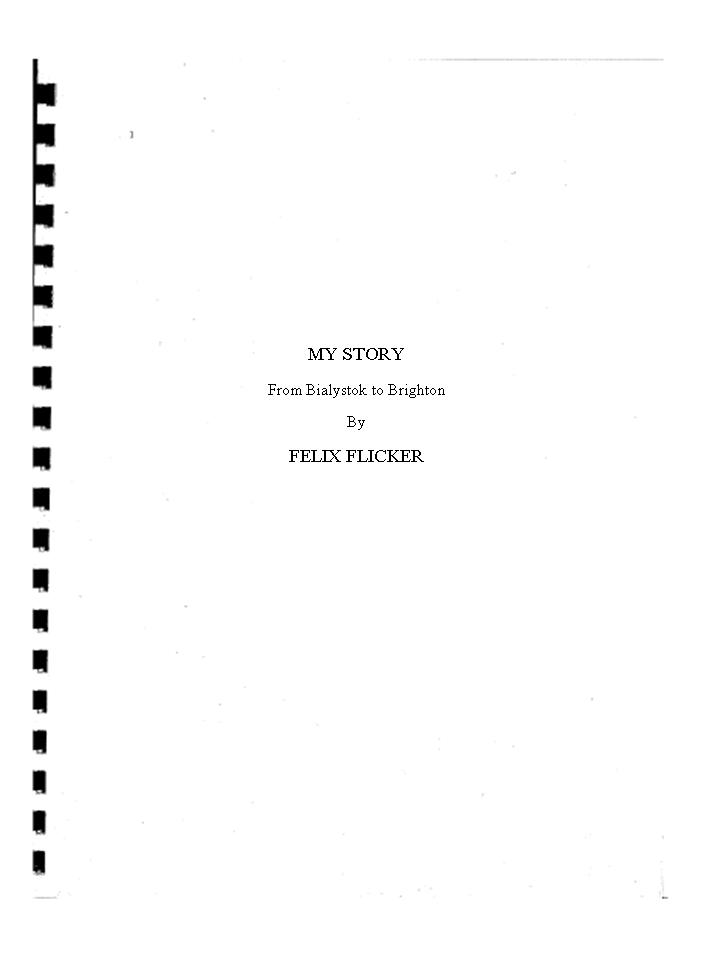 Flicker, Felix: My Story