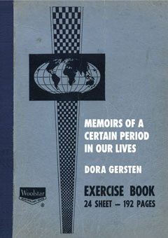 Gersten, Dora: Memoirs of a Certain Period in Our Lives