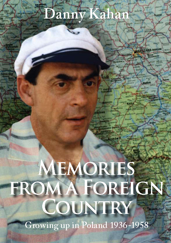 Kahan, Danny: Memories from a Foreign Country