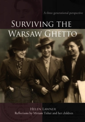 Lawner, Helen: Surviving the Warsaw Ghetto