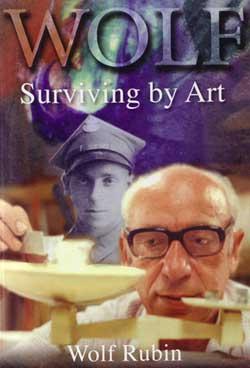 Rubin, Wolf: Surviving by art