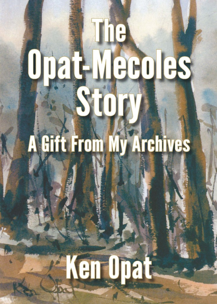 Opat, Ken: The Opat-Mecoles Story