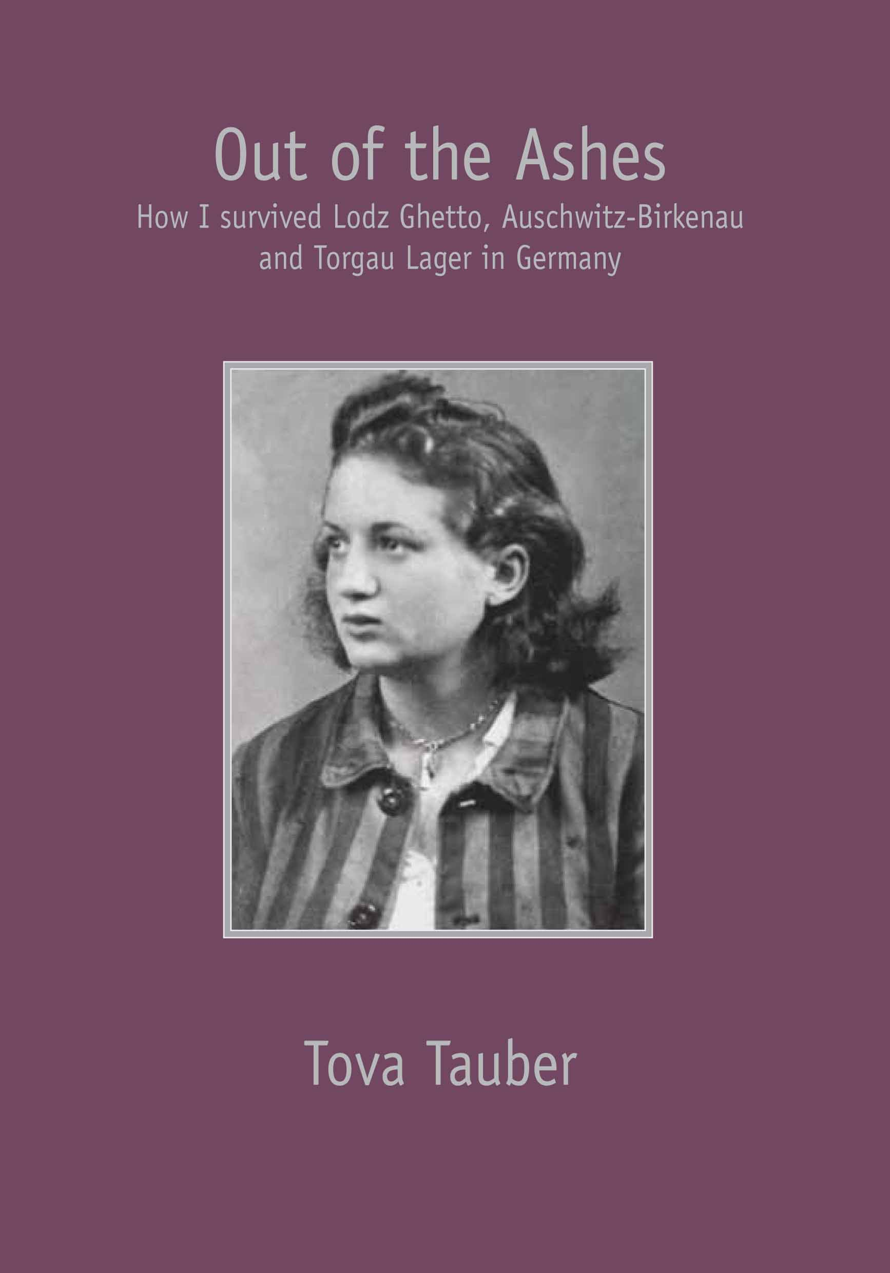 Tauber, Tova: Out of the Ashes