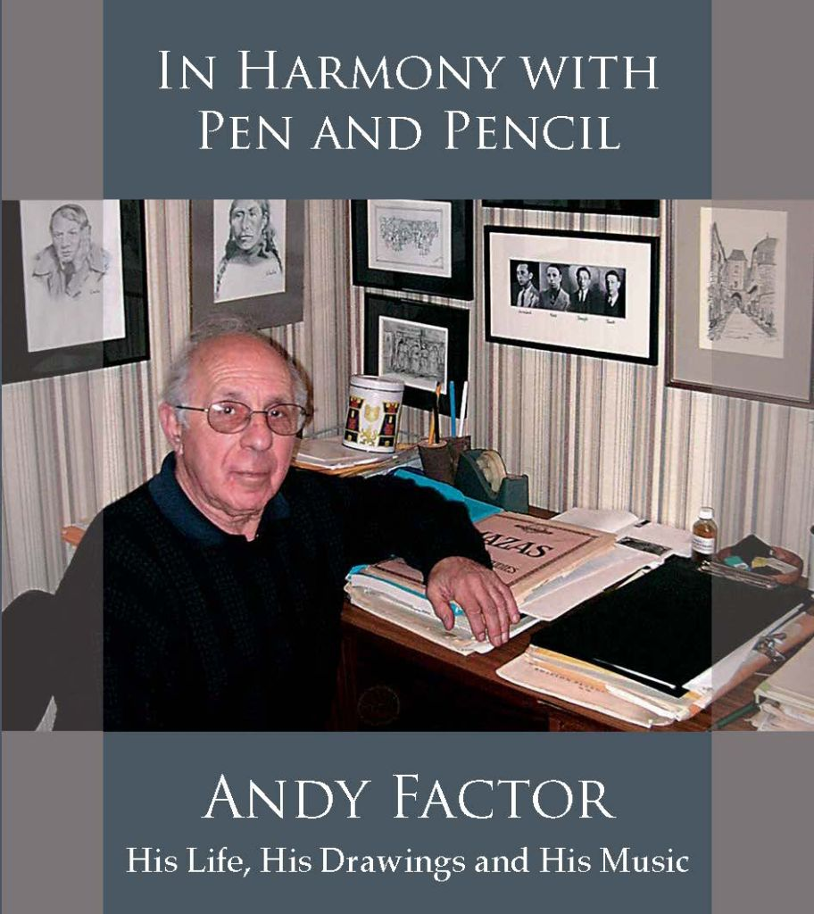 Factor, Andy: In Harmony with Pen and Pencil