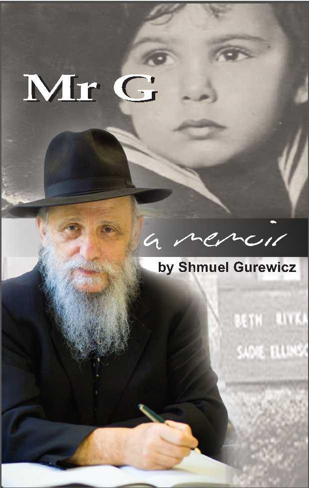 Gurewicz, Shmuel: Mr G.