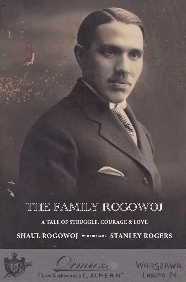 Rogowoj, Shaul: The Family Rogowoj
