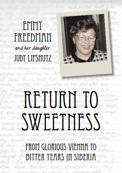Freedman Emmy & Lipshutz, Judy: Return to Sweetness