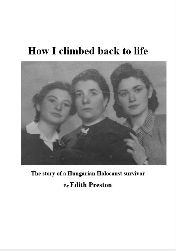 Preston, Edith: How I climbed back to life