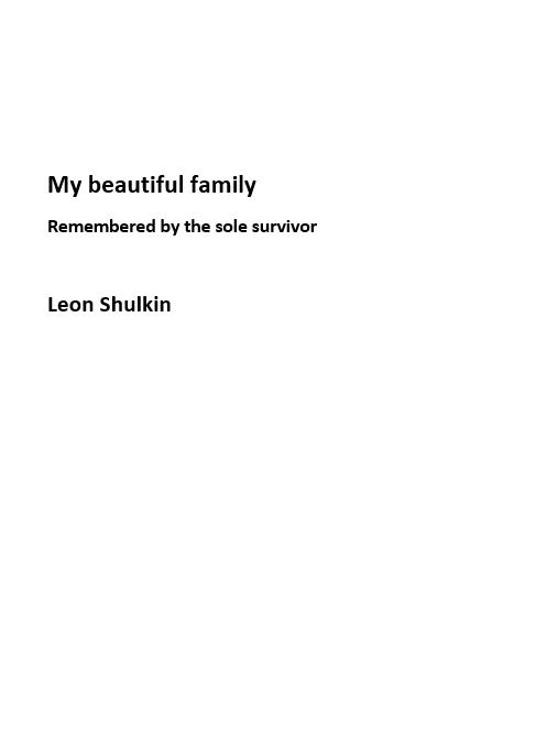 Shulkin, Leon: My beautiful Family