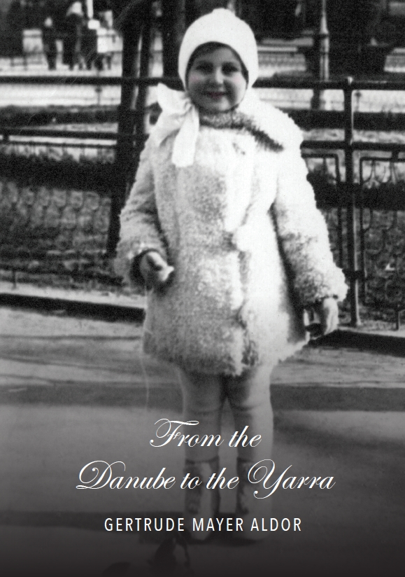 Aldor, Gertrude Mayer: From the Danube to the Yarra