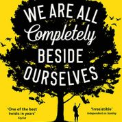 Book Club: We Are All Completely Beside Ourselves