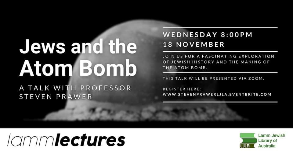 Lamm Lectures with Steven Prawer: Jews and the Atom Bomb